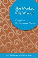 The Monkey & the Wrench (Akron Series in Comtemporary Poetics)