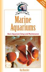 Marine Aquariums (Fish Keeping Made Easy)