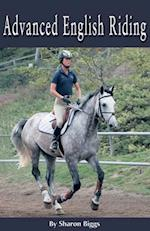 Advanced English Riding (Horse Illustrated Guides)