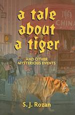 A Tale about a Tiger and Other Mysterious Events [With The Private Eye