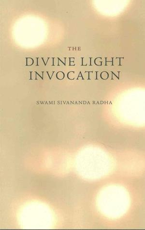 Bog, paperback The Divine Light Invocation af Swami Sivananda Radha