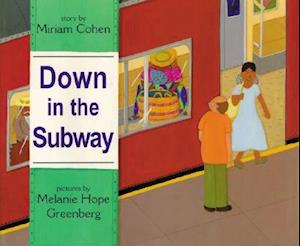 Bog, hardback Down in the Subway af Miriam Cohen