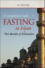 Fasting in Islam and the Month of Ramadan