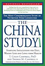 The China Study af Thomas M. Campbell II, T. Colin Campbell, Colin T. Campbell