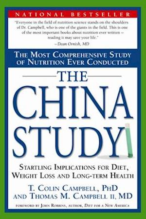 Bog, paperback The China Study af T. Colin Campbell, Thomas M. Campbell II