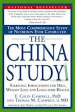 The China Study af T. Colin Campbell, Thomas M. Campbell II