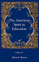 The American Spirit in Education