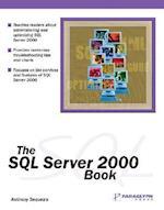 The SQL Server 2000 Book af Anthony Sequeira, Brian Alderman