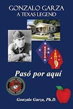 Gonzalo Garza - A Texas Legend Pass Po Aqum