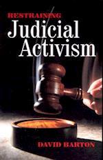 Restraining Judicial Activism af David Barton, Barton David