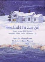Helen, Ethel & The Crazy Quilt