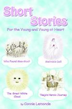 Short Stories for the Young and Young at Heart