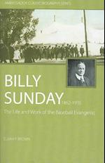 Billy Sunday (Ambassador Classic Biography Series)