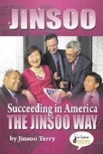Jinsoo Succeeding in America the Jinsoo Way