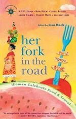 Her Fork in the Road (Travelers' Tales Guides)