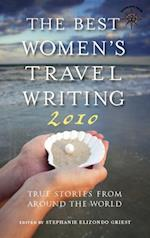Best Women's Travel Writing 2010 af Stephanie Elizondo Griest