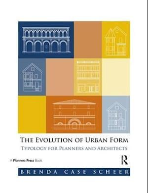 The Evolution of Urban Form