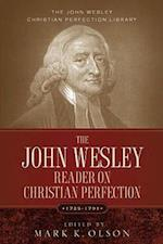 The John Wesley Reader On Christian Perfection. af John Wesley