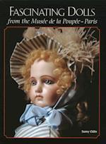 Fascinating Dolls from the Musee de la Poupee -- Paris