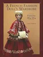 A French Fashion Doll's Wardrobe