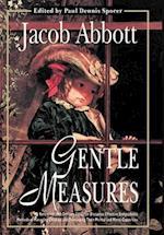 Gentle Measures