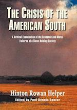 The Crisis of the American South: A Critical Examination of the Economic and Moral Failures of a Slave-Holding Society