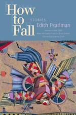 How to Fall af Edith Pearlman