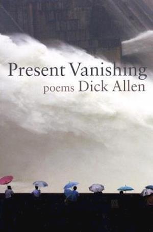 Present Vanishing