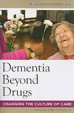 Dementia Beyond Drugs af G. Allen Power
