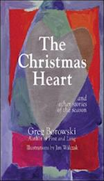 The Christmas Heart and Other Stories of the Season