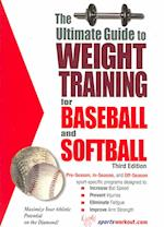 Ultimate Guide to Weight Training for Baseball and Softball