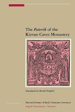 The Paterik of the Kievan Caves Monastery (Harvard Library of Early Ukrainian Literature)