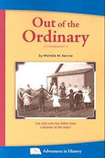 Out of the Ordinary (Adventures in History)