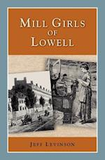 Mill Girls of Lowell (Perspectives on History History Compass)