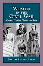 Women in the Civil War (Perspectives on History History Compass)