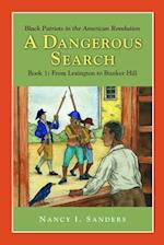 A Dangerous Search, Black Patriots in the American Revolution Book One (Adventures in History)