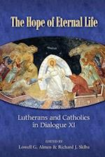The Hope of Eternal Life (Lutherans and Catholics in Dialogue)