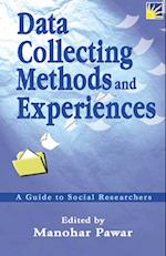 Data Collecting Methods and Experiences