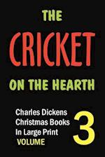The Cricket on the Hearth (in Large Print)