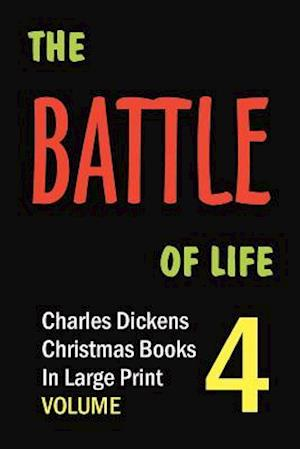The Battle of Life (in Large Print)