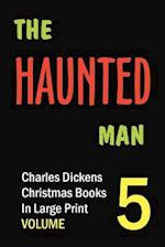 The Haunted Man (in Large Print)