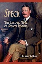 Speck - The Life and Times of Spencer Penrose af Robert C. Olson