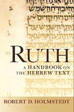 Ruth (Baylor Handbook on the Hebrew Bible)