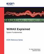 Wimax Explained; System Fundamentals (Eion Reference)
