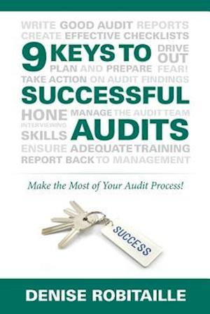 Bog, paperback 9 Keys to Successful Audits af Denise Robitaille