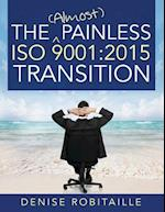 The (Almost) Painless ISO 9001 af Denise Robitaille