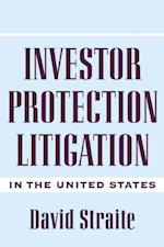 Investor Protection Litigation in the United States