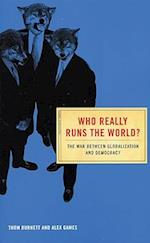 Who Really Runs the World? (Conspiracy Books)