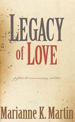 Legacy of Love af Marianne K Martin