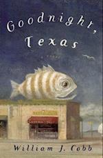 Goodnight, Texas af William Cobb